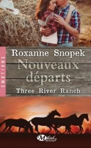 three-river-ranch-tome-2-nouveaux-departs-roxanne-snopek