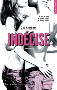 Cover Tome 1 Trilogie Thoughtless Indecise SC Stephens