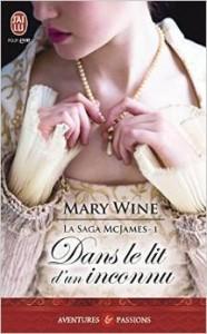 La saga McJames, Tome 1 - Dans le lit d'un inconnu de Mary Wine