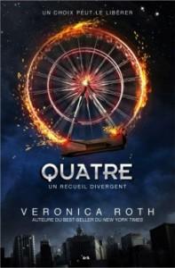 Quatre - Un recueil divergent-Veronica Roth
