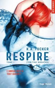 Respire Tome 1 TA Tucker Hugo News Romance