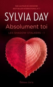 les-shadow-stalkers-tome-1-absolument-toi-sylvia-day