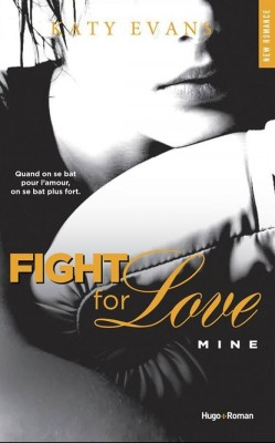 fight-for-love,-tome-2-mine-katy evans