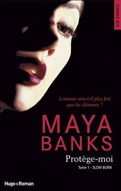 slow-burn,-tome-1-maya banks