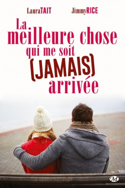 la-meilleure-chose-qui-me-soit-jamais--arrivee-The Best Thing That Never Happened To Me