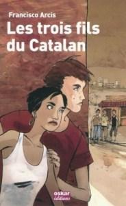 Les trois fils du Catalan