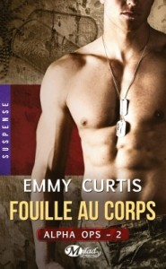 alpha-ops,-tome-2-fouille-au-corps-emmy-curtis