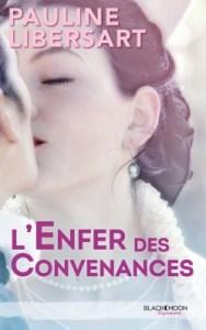 l-enfer-des-convenances-Pauline-Libersart