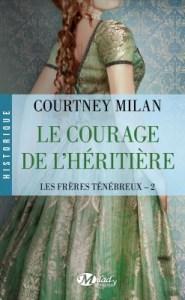 les-freres-tenebreux-tome-2-le-courage-de-l-heritiere-courtney-milan
