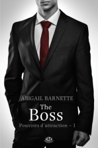 pouvoirs-d-attraction,-tome-1-the-boss-couverture