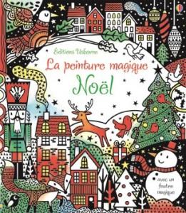 La peinture magique de Noel editions usborne