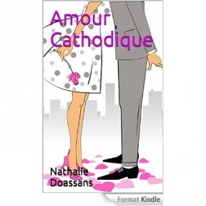 amour cathodique de Nathalie Doassans