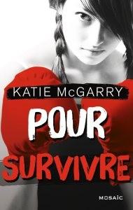Pour survivre de Katie McGarry