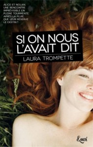 Si on nous l'avait dit par Laura TROMPETTE