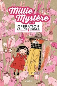 Millie Mystere - Operation lapins roses