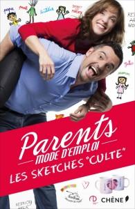 Parents Mode d'Emploi - Les sketchs culte