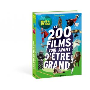 200 films à voir avant d'être grand - De 9 a 12 ans