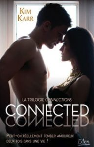 Connections tome 1 - Connected
