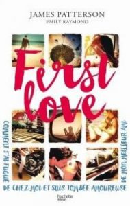 First Love de James Patterson, Emily Raymond
