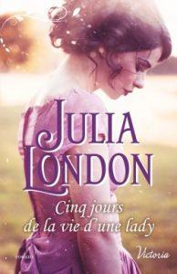 Les demoiselles de Beckington - Tome 3 - Cinq jours de la vie d'une Lady de Julia London