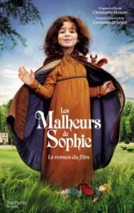 Les Malheurs de Sophie – Le roman du film
