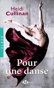 Pour une danse de Heidi Cullinan