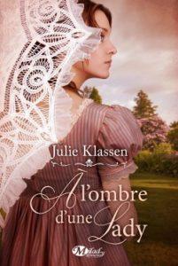 À l'ombre d'une lady de Julie Klassen