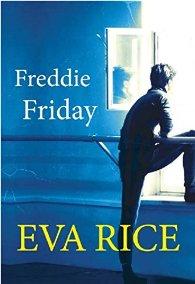 Freddie Friday de Eva Rice