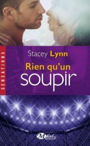 Just one song, , Tome 3 - Rien qu'un soupir, de Stacey Lynn