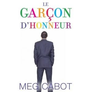 Le garçon d'honneur de Meg Cabot