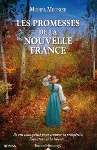 Les promesses de la nouvelle France de Muriel Meunier