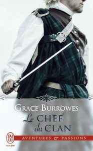Coeurs Captifs - Tome 3 - Le chef du clan de Grace Burrowes