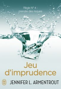 Jeu de patience Tome 4 - Jeu d'imprudence de Jennifer L. Armentrout J. Lynn