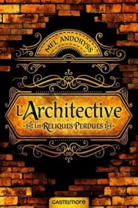 l-architective-tome-1-les-reliques-perdues-Mel-Andoryss