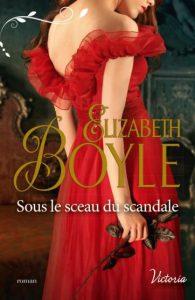 Sous le sceau du scandale Elizabeth Boyle