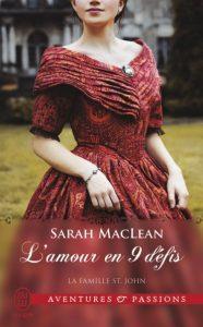 La famille St. John #1 L'amour en 9 défis par Sarah McLean