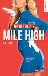 Up in the air Saison 2 Mile High par RK Lilley