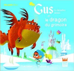 Gus, le chevalier minus et le dragon du grimoire