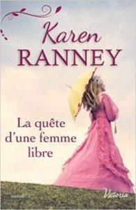 La quête d'une femme libre Karen Ranney