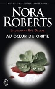 lieutenant-eve-dallas-tome-6-au-coeur-du-crime-par-nora-roberts