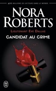 lieutenant-eve-dallas-tome-9-candidat-au-crime-par-nora-roberts