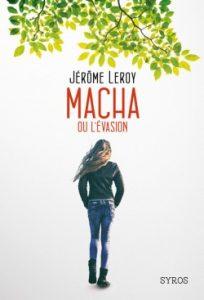 macha-ou-levasion-de-jerome-leroy