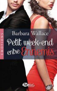 petit-week-end-entre-ennemis-barbara-wallace