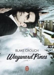 wayward-pines-tome-1-blake-crouch