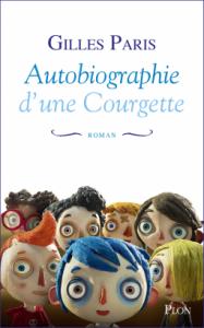 autobiographie-dune-courgette-par-gilles-paris