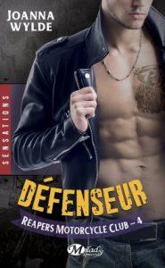 reapers-motorcycle-club-tome-4-defenseur-par-joanna-wylde