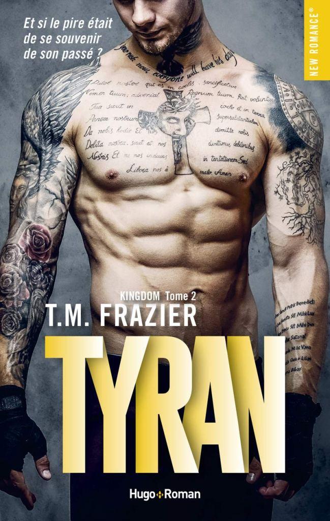 Kingdom, tome 2: Tyran de T.M Frazier