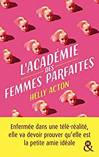 L'Académie des femmes parfaites -Helly Acton