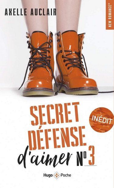 Secret Défense d'Aimer - Tome 3 d'Axelle Auclair
