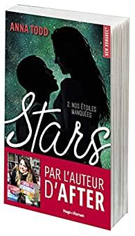 Stars, tome 2 : Nos étoiles manquées de Anna Todd